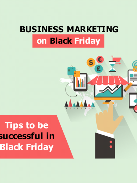 Business Marketing on Black Friday - Tips to be successful in this season