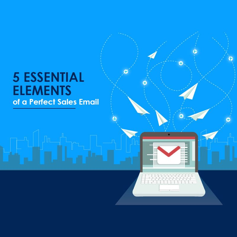 5-Essential-Elements-of-a-Perfect-Sales-Email